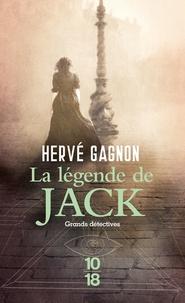 Hervé Gagnon - Une enquête de Joseph Laflamme  : La légende de Jack.
