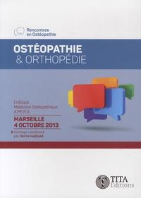 Hervé Gaillard - Ostéopathie & Orthopédie - Colloque Médecine ostéopathique du 4 octobre 2013, Marseille.