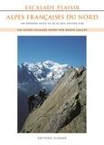 Hervé Galley - Escalade plaisir Alpes françaises du Nord - 190 grandes voies du 4a au 6a/b d'accès aisé.