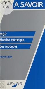 Hervé Garin - MSP, maîtrise statistique des procédés.