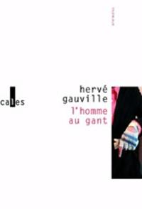 Hervé Gauville - L'homme au gant.