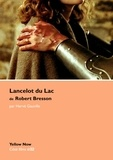 Hervé Gauville - Lancelot du lac de Robert Bresson.