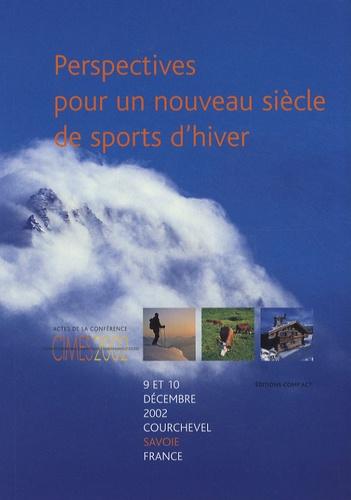 Hervé Gaymard - Perspectives pour un nouveau siècle de sports d'hiver - Actes de la conférence CIMES 2002, Courchevel.