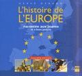 Hervé Gérard - L'histoire de l'Europe racontée aux jeunes et à leurs parents.