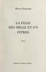 Hervé Germond - La fille des mille et un pitres.
