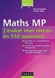 Hervé Gianella et Franck Taïeb - Maths MP - J'évalue mon niveau en 550 questions.