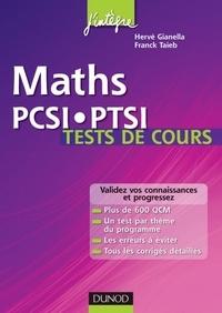 Hervé Gianella et Franck Taïeb - Maths PCSI-PTSI Tests de cours - Validez vos connaissances et progressez !.