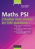 Hervé Gianella et Franck Taïeb - Maths PSI - J'évalue mon niveau en 500 questions.