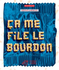 Hervé Giraud - Ca me file le bourdon.