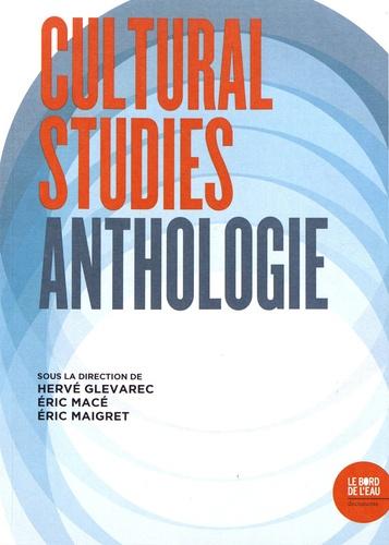 Cultural Studies. Anthologie
