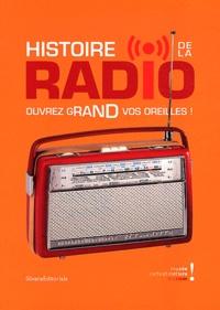 Hervé Glevarec - Histoire de la radio - Ouvrez grand vos oreilles ! Paris, Musée des arts et métiers du 28 février au 2 septembre 2012.