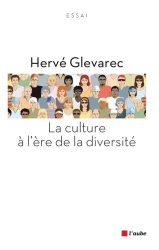 La culture à l'ère de la diversité. Essai critique, trente ans après La Distinction