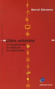 Hervé Glevarec - Libre antenne - La réception de la radio par les adolecents.