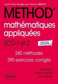 Hervé Gras et Christian Leboeuf - Mathématiques appliquées - ECG 1re et 2e années - Nouveaux programmes.