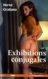 Hervé Gratiano - Exhibitions conjugales.