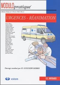 Hervé Guignery-Debris et  Collectif - Urgences et réanimation.