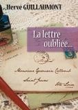 Hervé Guillaumont - La lettre oubliée.