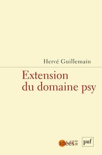 Hervé Guillemain - Extension du domaine psy.