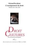 Hervé Guillorel - Droit et cultures Hors-série 2010 : Orient/Occident, l'enseignement du droit.