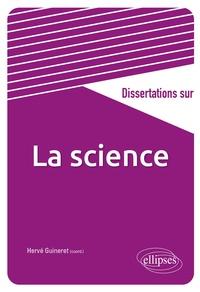 Hervé Guineret - Dissertations sur la science.