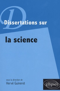 Hervé Guineret et Sarah Carvallo - Dissertations sur la science.