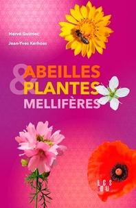 Hervé Guirriec et Jean-Yves Kerhoas - Abeilles et plantes mellifères.