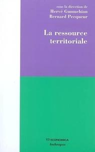 Hervé Gumuchian et Bernard Pecqueur - La ressource territoriale.