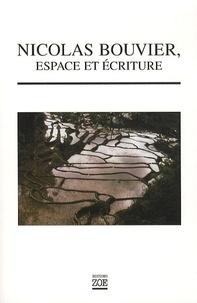 Hervé Guyader - Nicolas Bouvier, espace et écriture.