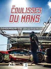 Hervé Guyomard - Les Coulisses du Mans.