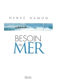 Hervé Hamon - Besoin de mer.