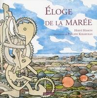 Hervé Hamon et Philippe Kerarvran - Eloge de la marée.