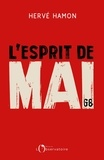 Hervé Hamon - L'esprit de mai - Retour sur un cinquantenaire.