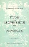 Hervé Hasquin et Roland Mortier - Autour du Père Castel et du clavecin oculaire.