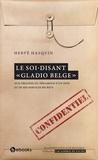 Hervé Hasquin - Le soi-disant «?Gladio belge?».