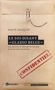 Hervé Hasquin - Le soi-disant «Gladio belge».