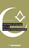 Hervé Hasquin - Les pays d'Islam et la franc-maçonnerie.