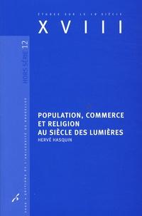 Hervé Hasquin - Population, commerce et religion au siècle des Lumières.