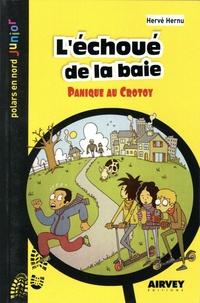 Hervé Hernu - L'échoué de la baie - Panique au Crotoy.