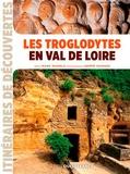 Hervé Hughes - Les troglodytes en Val de Loire.