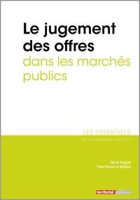 Hervé Huguet et Yves-Simon Le Naëlou - Le jugement des offres dans les marchés publics.