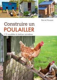 Téléchargement gratuit du classeur français Construire un poulailler  - 12 modèles à réaliser soi-même en francais