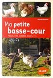Hervé Husson - Ma petite basse-cour - Poules, oies, canards, dindes, etc.