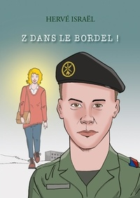 Hervé Israël - Z dans le bordel !.