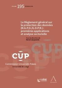 Hervé Jacquemin - Le règlement général sur la protection des données (R.G.P.D./G.D.P.R.) - Premières applications et analyse sectorielle.
