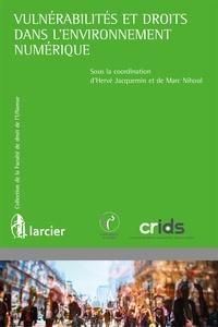 Vulnérabilités et droits dans l'environnement numérique - Hervé Jacquemin pdf epub