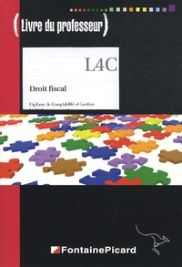 Hervé Jahier et Gilles Meyer - Droit fiscal DCG 4 - Livre du professeur. 1 Cédérom