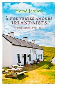 Téléchargement de bookworm gratuit pour mac A nos vertes amours irlandaises !  - (Journal d'Irlande 2008-2018) ePub MOBI PDB
