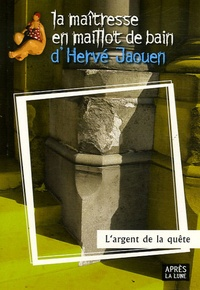 Hervé Jaouen - L'argent de la quête.