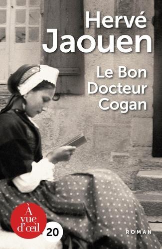 Hervé Jaouen - Le bon docteur Cogan.