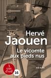 Hervé Jaouen - Le vicomte aux pieds nus.